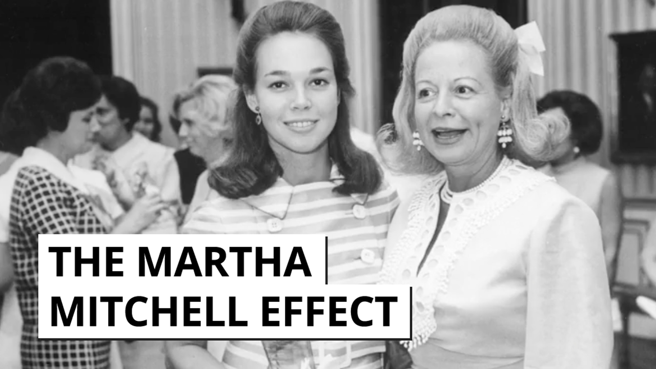Martha Mitchell Effect